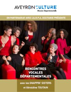 RENCONTRES VOCALES DÉPARTEMENTALES EN AVEYRON Avec GÉRALDINE TOUTAIN et les SNAPPIN'SISTERS